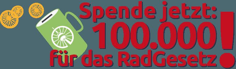 jetzt spenden: 10000 euro für das RadGesetz